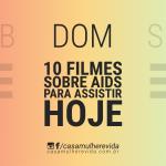 10 Filmes Sobre AIDS